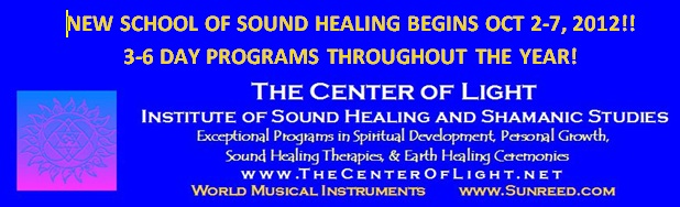 Center Of Light Sound Healer's Training